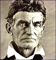 John Brown, Abolitionist, first American 'terrorist', author of the Harper's Ferry Insurrection, and spark stat started the Civil War